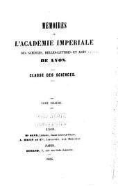 Mémoires de l'Académie des sciences, belles-lettres et arts de Lyon: Classe des sciences, Volume6