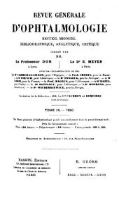 Revue générale d'ophtalmologie: Volumes9à10