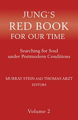 Jung s Red Book For Our Time