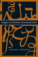 Origins of Human Communication PDF