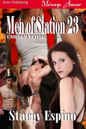 Men of Station 23 [Uniform Fetish}