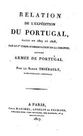 Relation de l'expedition du Portugal faite en 1807 eet 1808