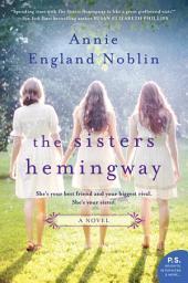 The Sisters Hemingway: A Novel