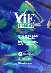 VIE Festival 14 - 22 ottobre 2017: Modena Bologna Carpi Vignola