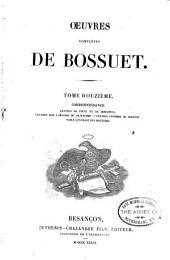 Oeuvres complètes de Bossuet: Volume12