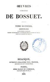 Oeuvres complètes de Bossuet: Volume8