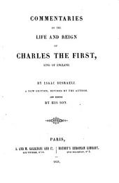Commentaries on the life and reign of Charles the first: King of England