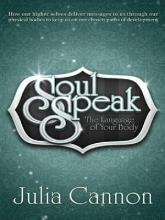 Soul Speak     The Language of Your Body PDF