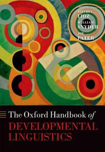 The Oxford Handbook of Developmental Linguistics PDF