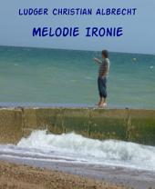 Melodie Ironie