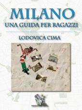 Milano una guida per ragazzi