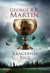 Kragernes rige: A Game of Thrones/ 4, Bind 4