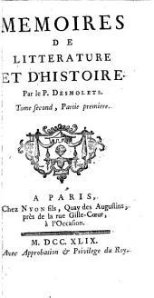 Continuation des Mémoires de littérature et d' histoire de mr. de Salengre [by P.N. Desmolets and C.P. Goujet].
