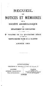Recueil des notices et mémoires de la Société archéologique du département de Constantine: Volumes35à36