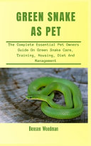 Green Snakes as Pets
