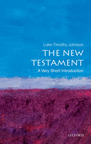 The New Testament  A Very Short Introduction