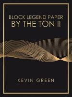 Block Legend Paper by the Ton Ii