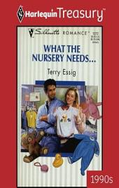 What The Nursery Needs...