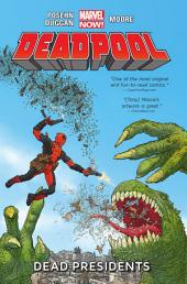 Deadpool Vol. 1:Dead Presidents