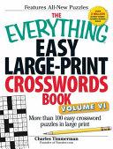 The Everything Easy Large Print Crosswords Book  Volume VI PDF