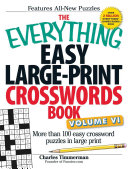 The Everything Easy Large Print Crosswords Book  Volume VI PDF