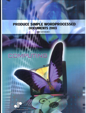 Produce Simple Word Processed Documents  Word 2003