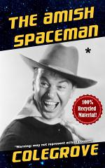 The Amish Spaceman