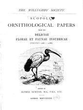 Scopoli's Ornithological papers from his Deliciae florae et faunae insubricae (Ticini: 1786-1788).