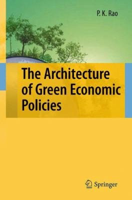 The Architecture of Green Economic Policies PDF