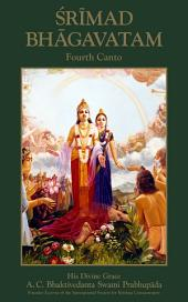 Srimad-Bhagavatam, Fourth Canto: The Creation of the Fourth Order