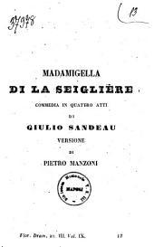 Madamigella di La Seiglière commedia in quattro atti di Giulio Sandeau