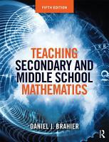 Teaching Secondary and Middle School Mathematics PDF