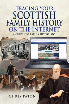 Tracing Your Scottish Family History on the Internet PDF
