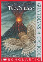 Guardians Of Ga Hoole  8  The Outcast PDF