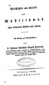 Geschichte und Kritik des Mysticismus aller bekannten Völker und Zeiten: ein Beitrag zur Seelenheilkunde