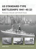 US Standard-type Battleships 1941–45 (2)