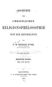 Geschichte der christlichen Religionsphilosophie seit der Reformation: Band 1