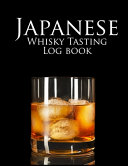 Japanese Whiskey Tasting Logbook