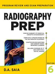 Radiography Prep Program Review And Examination Preparation Sixth Edition Book PDF