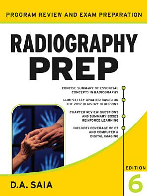 Radiography PREP  Program Review and Examination Preparation   Sixth Edition