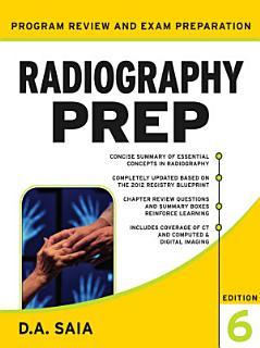 Radiography PREP  Program Review and Examination Preparation   Sixth Edition Book