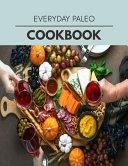 Everyday Paleo Cookbook Book
