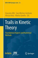 Trails in Kinetic Theory