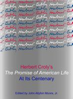 Herbert Croly   s The Promise of American Life at Its Centenary PDF