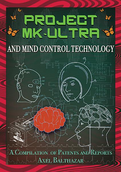 Download Project MK Ultra and Mind Control Technology Book