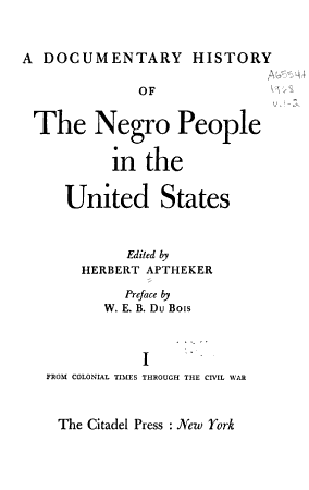 A Documentary History of the Negro People in the United States PDF