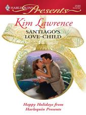 Santiago's Love-Child