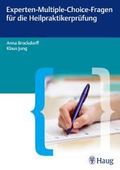 Experten-Multiple-Choice-Fragen für die Heilpraktikerprüfung: Innere Medizin