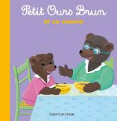 Petit Ours Brun et sa mamie