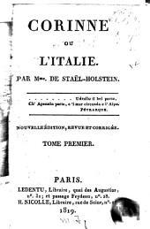 Corinne; ou, L'Italie: Volume1